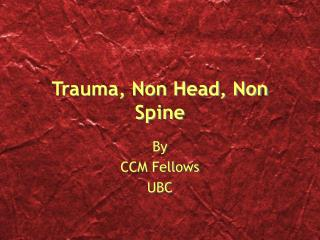 Trauma, Non Head, Non Spine