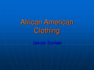 African American Clothing