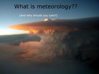 What is meteorology??