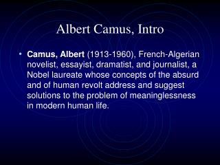 Albert Camus, Intro