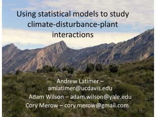 Using statistical models to study climate-disturbance-plant interactions