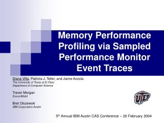 Memory Performance Profiling via Sampled Performance Monitor Event Traces