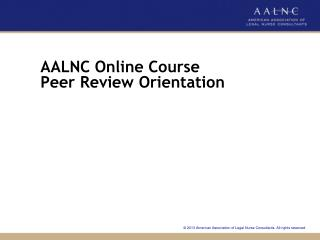 AALNC Online Course  Peer Review Orientation