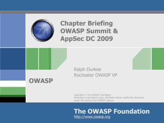 Chapter Briefing OWASP Summit & AppSec DC 2009