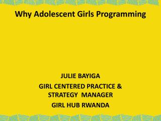 Why Adolescent Girls Programming