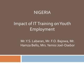NIGERIA Impact of IT Training on Youth Employment