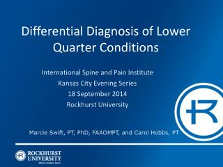Differential Diagnosis of Lower Quarter Conditions