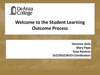 Welcome to the Student Learning Outcome Process