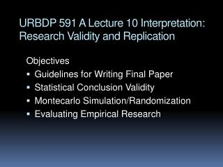 URBDP 591 A Lecture 10 Interpretation: Research Validity and Replication