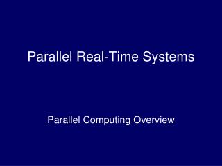 Parallel Real-Time Systems