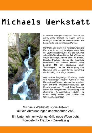 Michaels Werkstatt