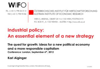 H:user/aig/vortrag/Industrial_Policy_London_PolicyNetwork_2012