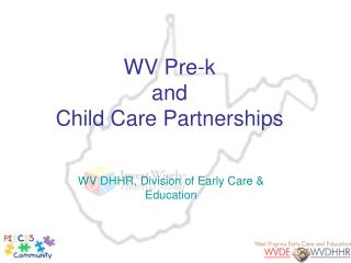 WV Pre-k and  Child Care Partnerships