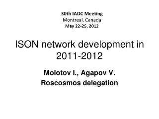 ISON network development in 2011-2012