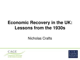 Economic Recovery in the UK: Lessons from the 1930s