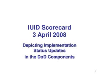 IUID Scorecard 3 April 2008