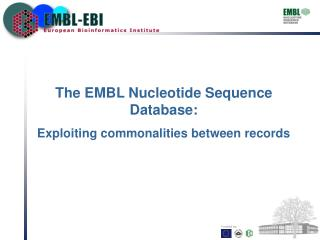 The EMBL Nucleotide Sequence Database: Exploiting commonalities between records