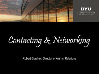 Contacting & Networking