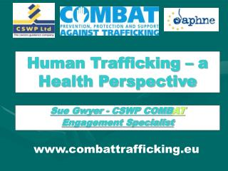 Human Trafficking – a Health Perspective
