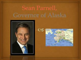 Sean Parnell,  Governor of Alaska