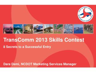 TransComm 2013 Skills Contest 8 Secrets to a Successful Entry