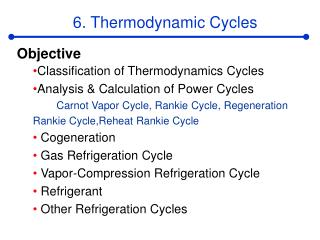 6. Thermodynamic Cycles