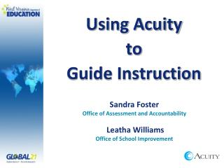Using Acuity  to  Guide Instruction