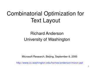 Combinatorial Optimization for Text Layout