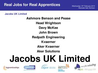 Ashmore Benson and Pease Head Wrightson Davy McKee John Brown Redpath Engineering Kvaerner