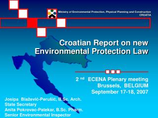 Croatian Report on new Environmental Protection Law