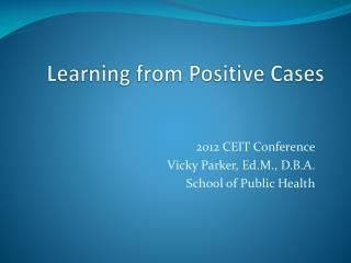 Learning from Positive Cases