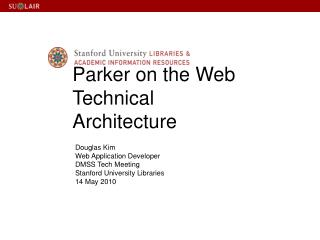 Parker on the Web Technical Architecture