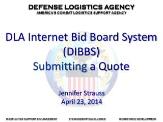 DLA Internet Bid Board System  (DIBBS) Submitting  a Quote