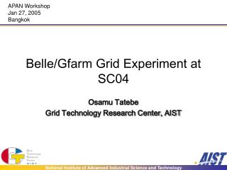 Belle/Gfarm Grid Experiment at SC04