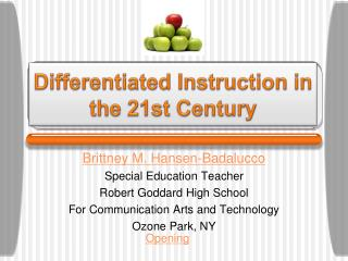 Differentiated Instruction in the 21st Century