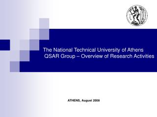 The National Technical University of Athens  QSAR Group – Overview of Research Activities