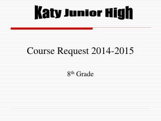 Course Request 2014-2015