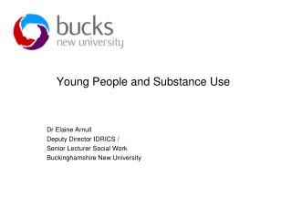 Young People and Substance Use