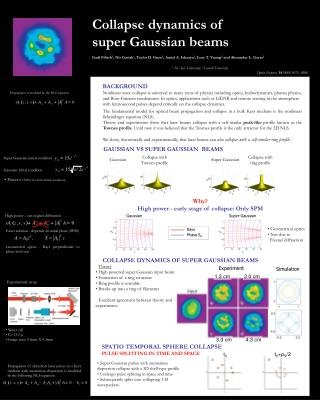Collapse dynamics of  super Gaussian beams