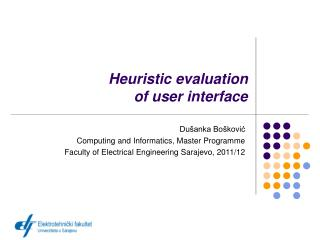 Heuristic evaluation  of user interface