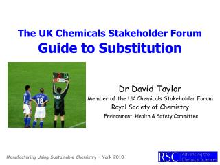 The UK Chemicals Stakeholder Forum Guide to Substitution