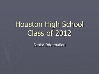 Houston High School Class of 2012