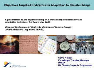 Objectives Targets & Indicators for Adaptation to Climate Change