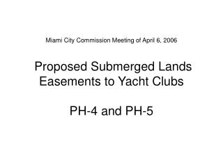 The Proposed Easements Involve the Disposition of Land Included in the Waterfront Master Plan