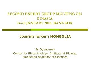 SECOND EXPERT GROUP MEETING ON BINASIA 24-25 JANUARY 2006, BANGKOK