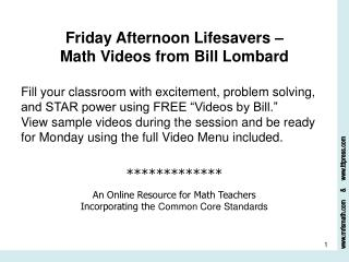 Friday Afternoon Lifesavers –  Math Videos from Bill Lombard