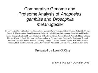 Comparative Genome and Proteome Analysis of  Anopheles gambiae  and  Drosophila melanogaster