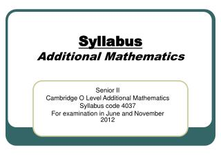 Syllabus Additional Mathematics