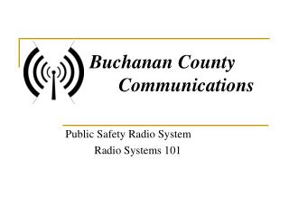 Public Safety Radio System Radio Systems 101