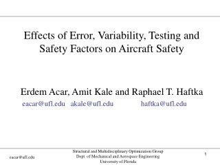 Effects of Error, Variability, Testing and Safety Factors on Aircraft Safety